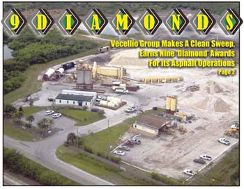 "Vecellio Group makes a clean sweep, earns nine 'Diamond"" Awards for it's asphalt operations. Ranger Construction's Grant, FL, plant."